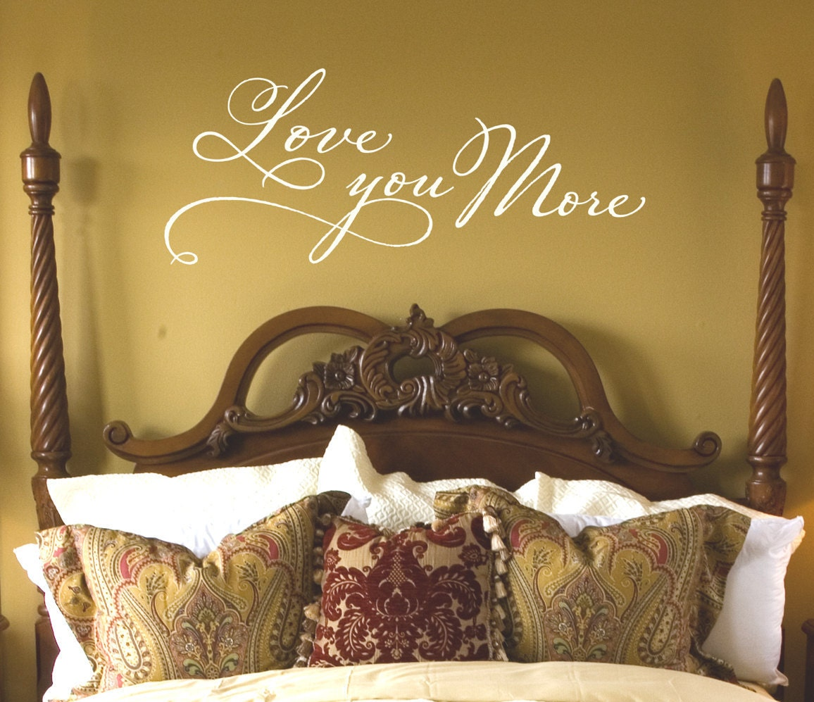 Master Bedroom Wall Decor Love you more Wall Decal | Etsy