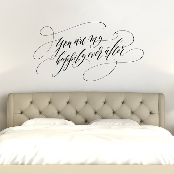 You Are My Happily Ever After Bedroom Wall Decor Romantic Etsy