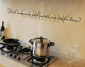 Family Name Fond memories and meals are made here  Personalized Vinyl Wall Decal Kitchen Quote Vinyl Lettering
