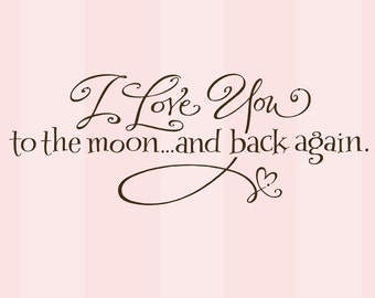SALE - ONE BROWN available - I love you to the moon... vinyl wall decal
