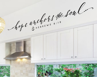 Hope anchors the soul wall decal - Christian Quote Wall Decal - Hope quote - Bible Verse Decal