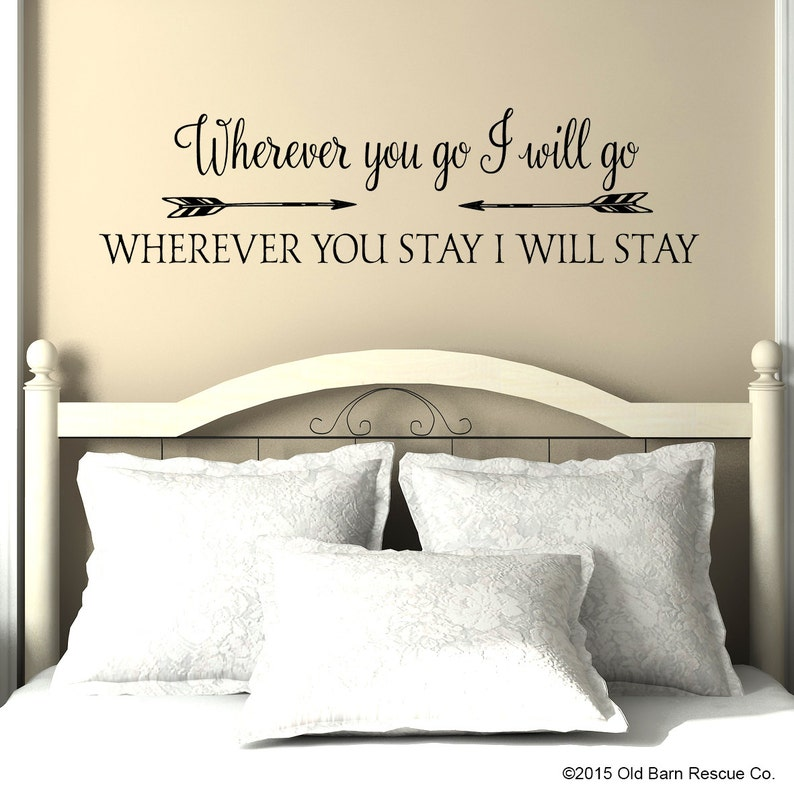 wherever you go i will go vinyl wall decal master bedroom | etsy
