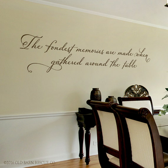 Dining Room Wall Decal The Fondest Memories Are Made When