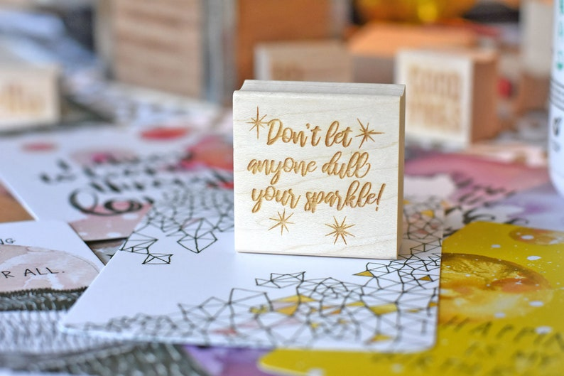 Inspirational Saying Stamp  Don't Let Anyone Dull Your image 0