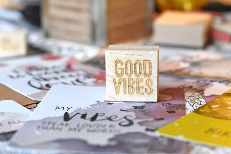 Good Vibes Stamp  Inspirational Saying Stamp  Positive image 0