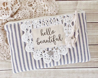 Shabby Ticking and Lace Hello Beautiful Inspiration Zipper Pouch
