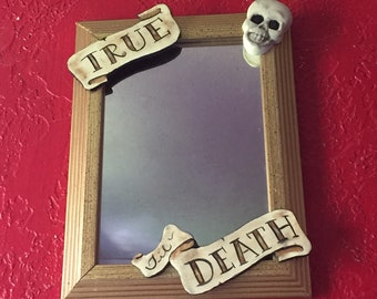 True til Death Tattoo Banner & Skull Mirror or Picture Frame, Photo Frame