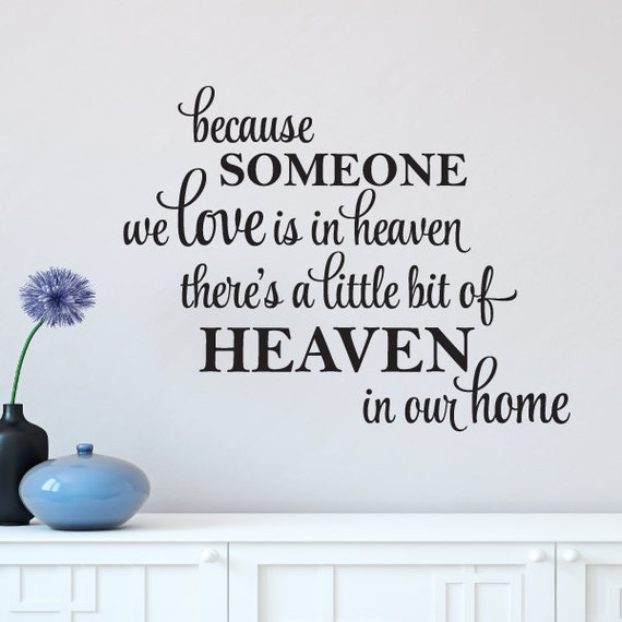 Because Someone We Love Is In Heaven Quote Wall Sticker Decal Mural Wallpaper US