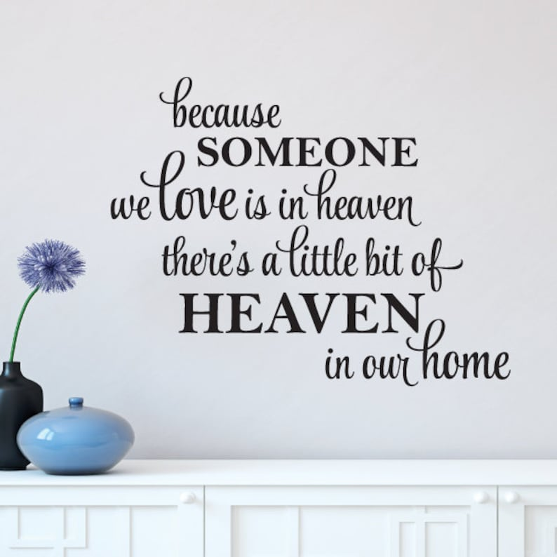 Because Someone We Love Is In Heaven Vinyl Wall Quotes Sticker Decal