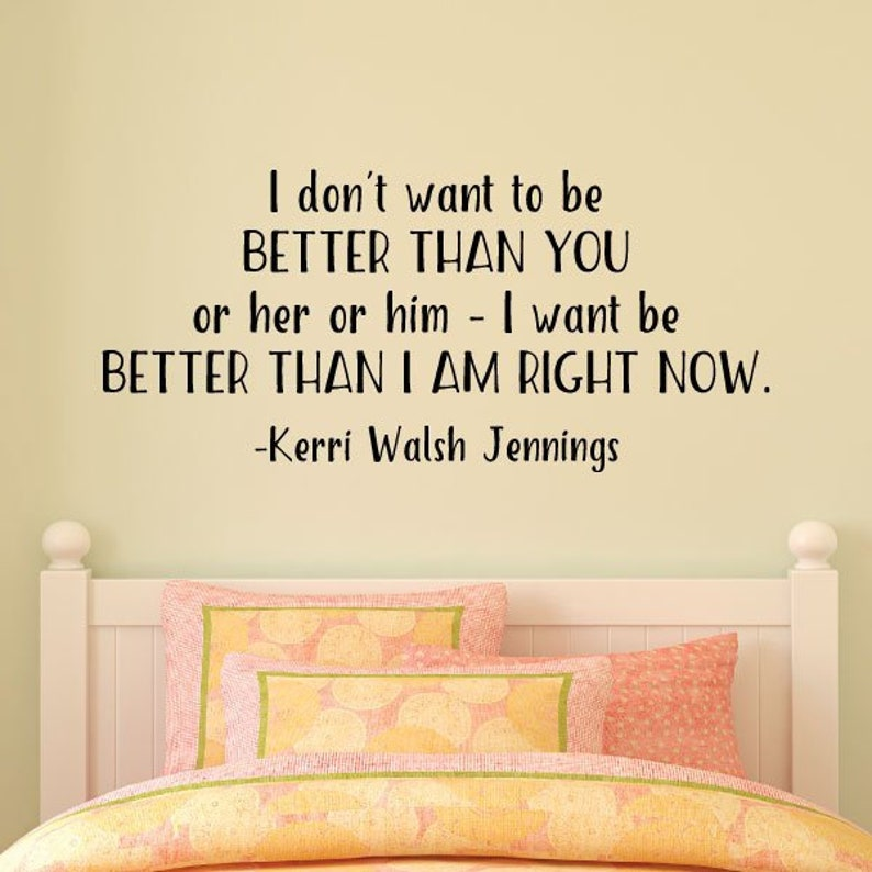 Better Than I Am Right Now Wall Quotes Vinyl Wall Decal Etsy