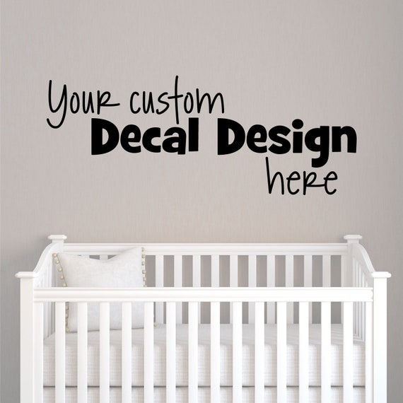 custom vinyl decal create your own wall quotes decal in a