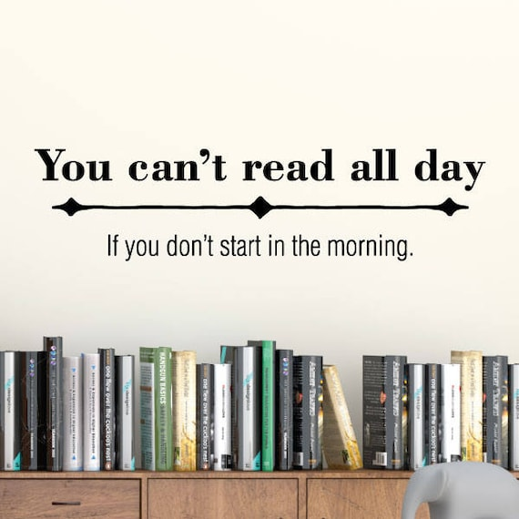 Book Wall Decal Quote Bookshelf You Cant Read All