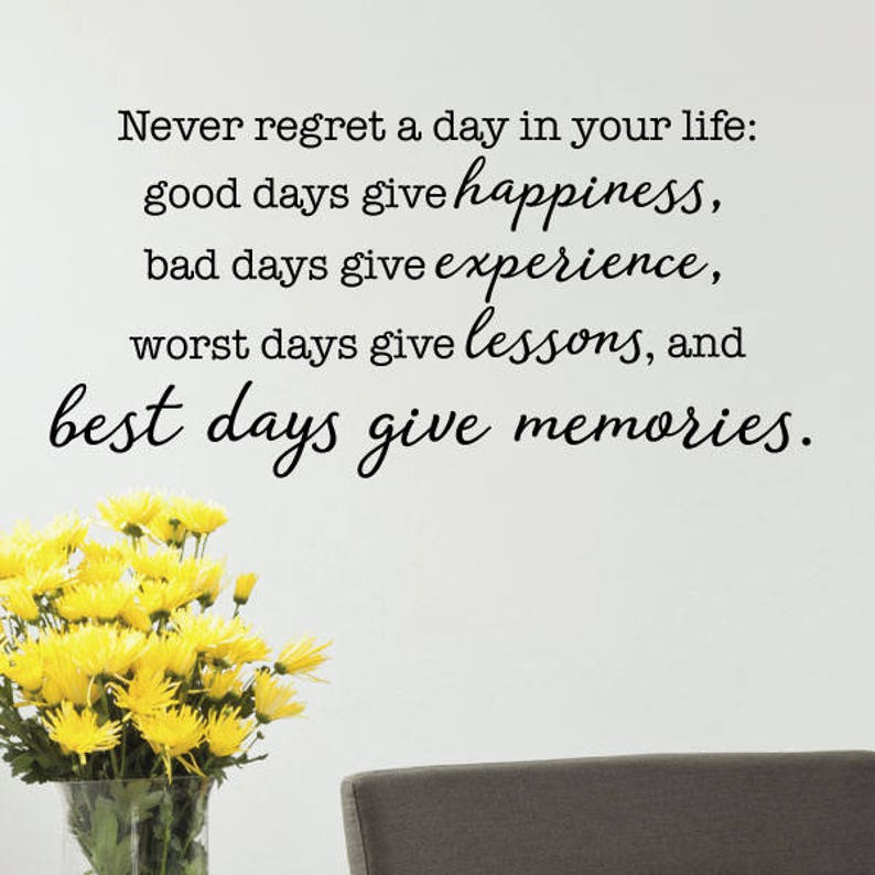 Wall Quote Decal Never Regret A Day In Your Life Inspirational Etsy