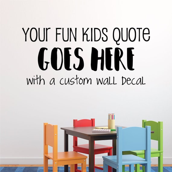 custom vinyl decal create your own wall quotes decal in kids