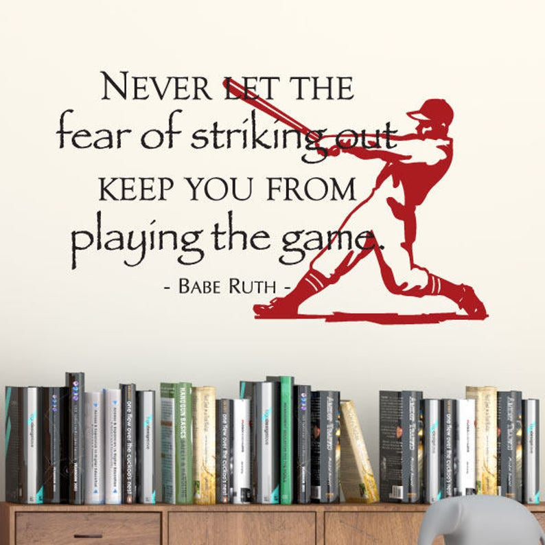 Fear Of Striking Out Wall Quotes Decal Babe Ruth Baseball Etsy