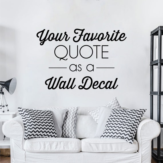 Custom Vinyl Decal Create Your Own Wall Quotes Decal In Script Font Design Your Own Custom Vinyl Lettering Sticker
