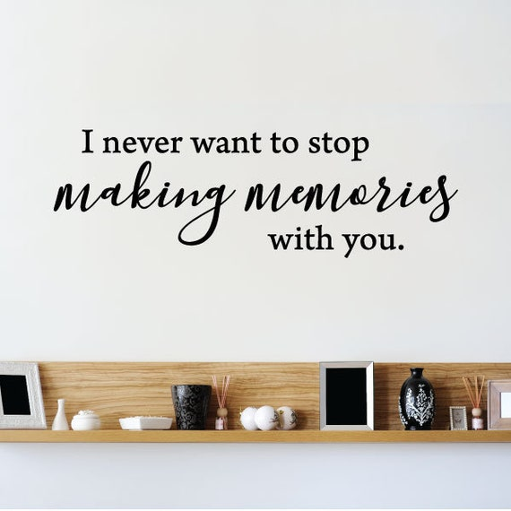 Wall Quotes Making Memories With You Love Family Home Decor Wall Quote  Vinyl Wall Art Decal