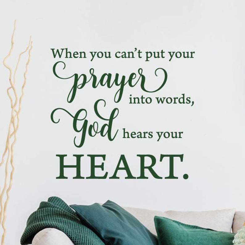 Wall Quote Decal God Hears Your Heart Religious Bible Verse Etsy