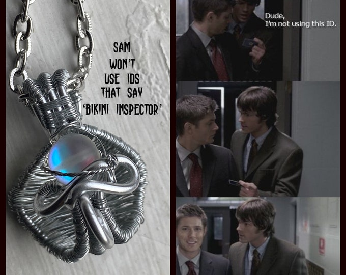 Supernatural - Sam Doesn't Use IDs that Say Bikini Inspector - Wire Wrapped Sam Winchester Inspired Necklace Synthetic Opal