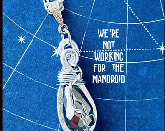We're Not Working for the Mandroid - Supernatural Sam Winchester Jared Padalecki Wire Wrapped Fan Art Necklace
