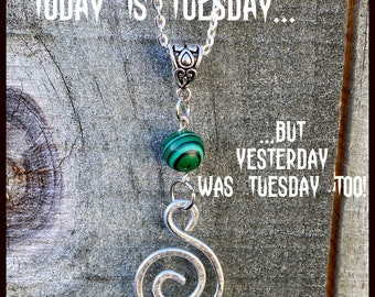 Supernatural - Today is Tuesday...But Yesterday Was Tuesday Too! - Mystery Spot Inspired Necklace