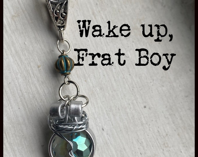 Walker Jewelry - Wake Up, Frat Boy - Walker Necklace Wire Wrapped Necklace  - Jared Padalecki Kale Culley