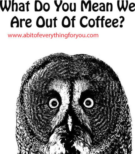 coffee quote owl printable art bird funny animal clipart png download digital image commercial use downloadable graphics black and white