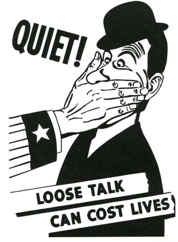 loose talk military War propaganda poster art illustration black & white vintage reproduction veterans soldiers