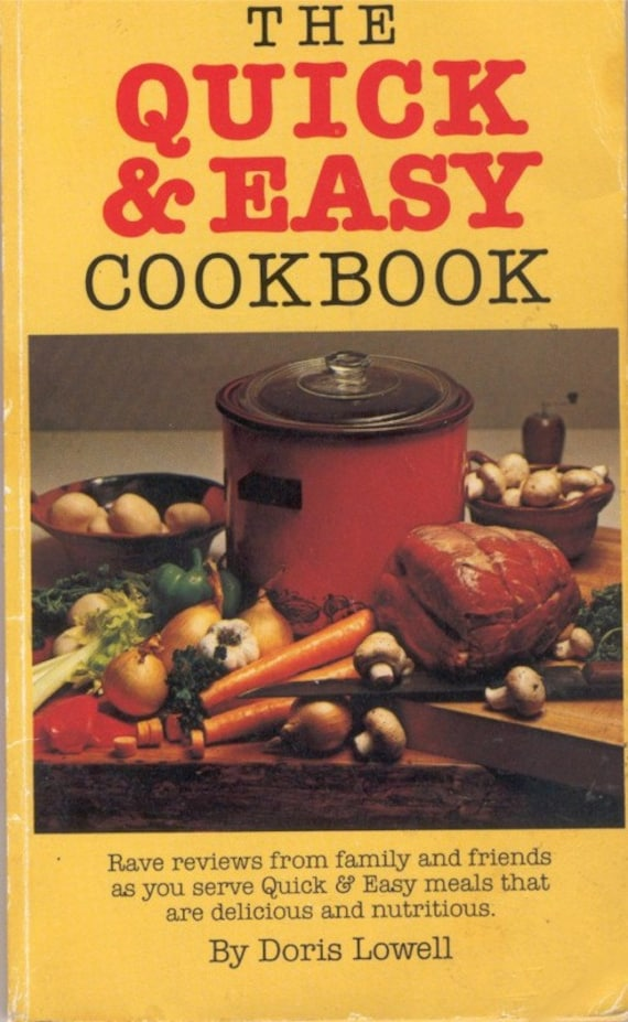 Quick and Easy Cookbook recipes vintage 1981 cook book paperback Cooking, Food