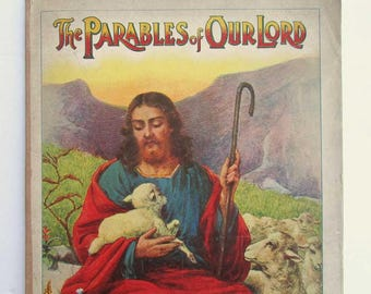 Vintage 1915 Christian Child's Picture & Story Book, The Parables of our Lord, Color Plates, Bible Stories, Prodigal Son and Others