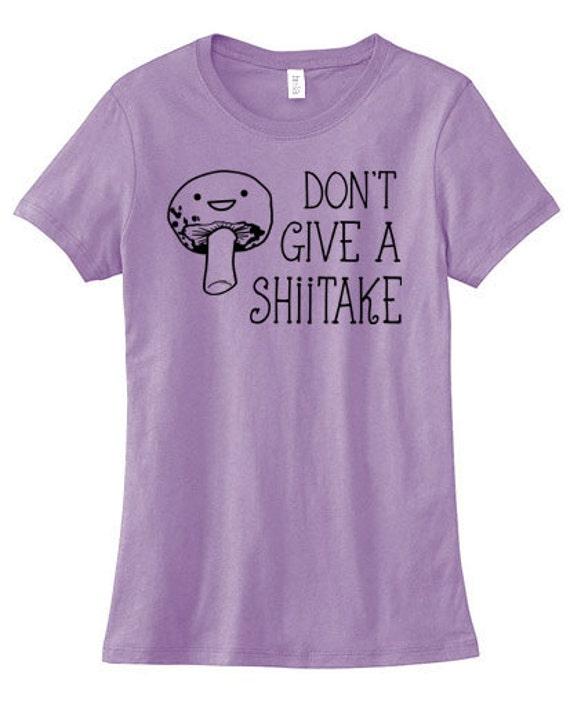 Don't Give a Shiitake Mushroom Sweatshirt funny shirts with sayings Cute mushroom sweatshirt FVDwSF5Wh