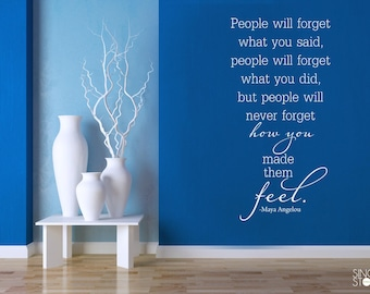 Maya Angelou Wall Decal Quote People Will Forget - Vinyl Art Home Decor