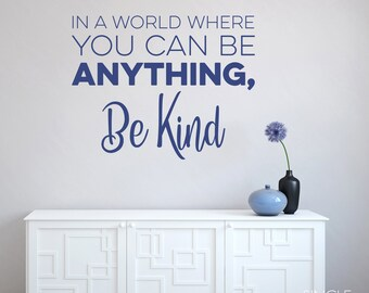Be Kind Wall Decal Quote - Vinyl Text Art