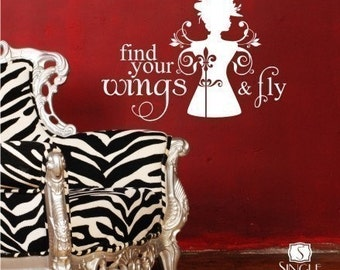 Wall Decals Quote Find Your Wings and Fly - Vinyl Wall Words Stickers Art Decals Custom Home Decor