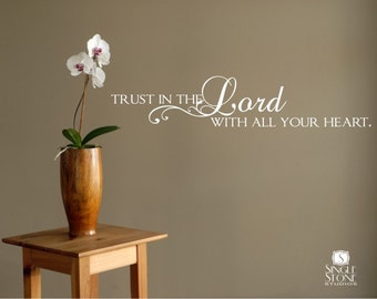 Trust in the Lord Wall Decals - Vinyl Text Wall Words Stickers Art Custom Home Decor