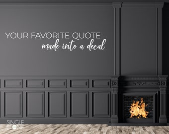 Custom Wall Decal Quote - Create Your Own Custom Wall Words