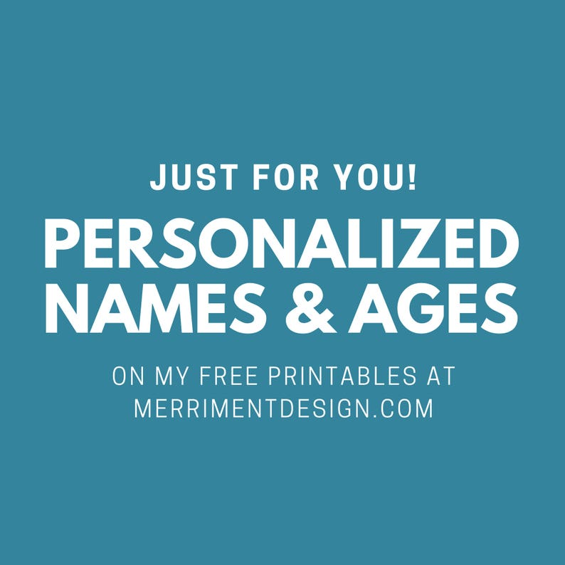Personalized names & ages on my free printables at image 0