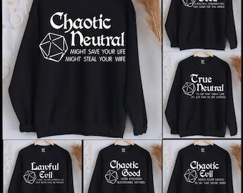 Chaotic neutral men shirt, DnD Chaotic Good Funny hoodies, Neutral Good, Chaotic Evil, Chaotic Dnd shirt, DnD Chaotic Good Funny Gift shirt