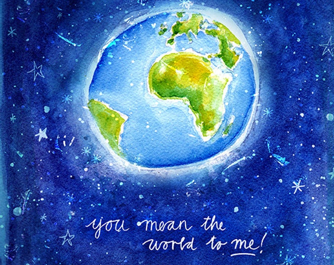 You Mean The World To Me Archival Wall Art print illustration Nursery