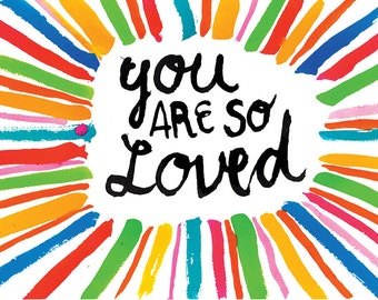 SALE You Are So loved Wall Art Print make for good KIDS DECOR