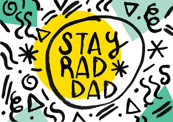Stay Rad Dad Instant Digital Download Father's Day Card printable DIY printing