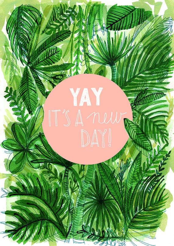 Yay A New Day! Tropical Archival Wall Art Print Pink and Green