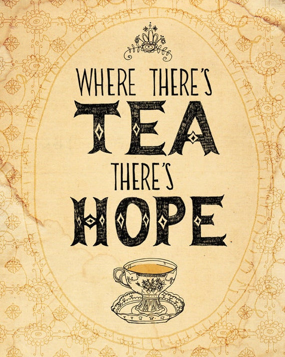 Tea and Hope Archival Quality Art print Wall art decor