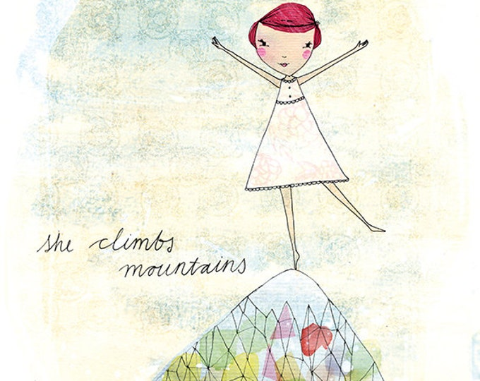 She Climbs Mountains Archival Wall DIY instant digital download Art Print kids decor