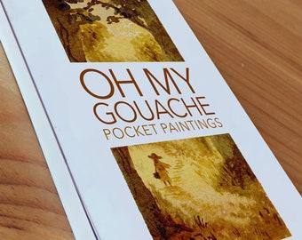 OH MY GOUACHE (Art Book)