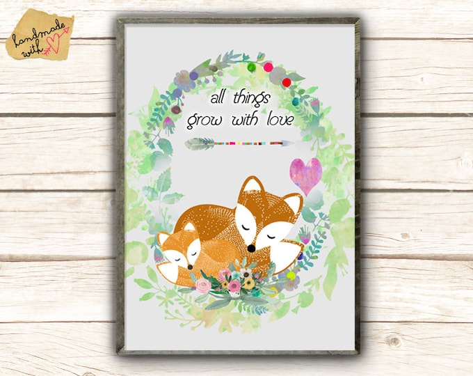 A3-All things grow with love posters with foxes