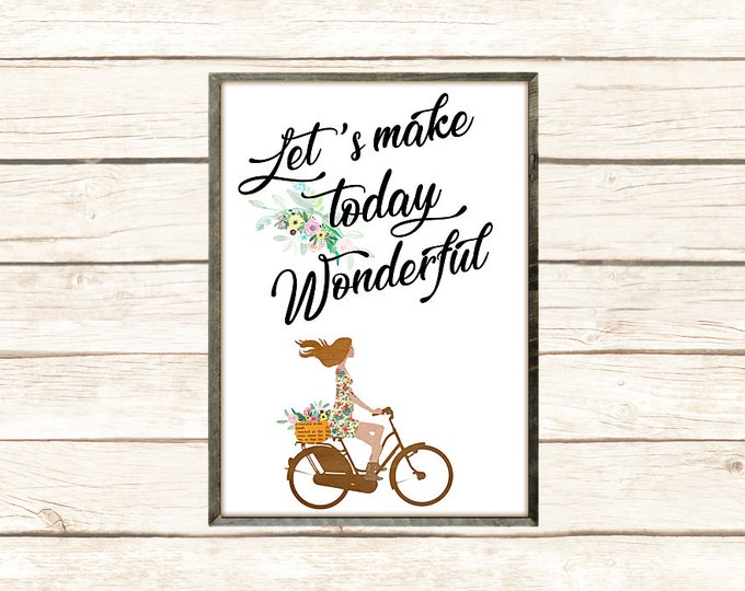 Let's make today wonderful poster