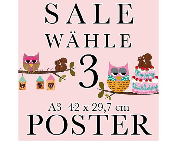 Sale 3 Poster of your choice in A3 format