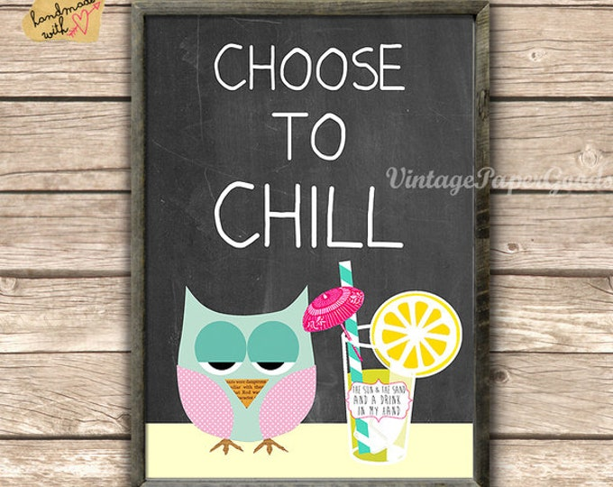 Tropical feeling-Choose to chill owl on blackboard