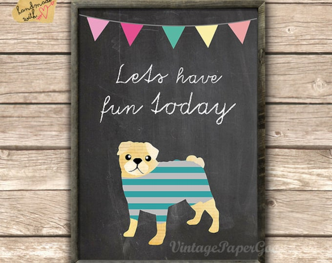 Pug typo Print on blackboard background